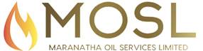 Maranatha Oil Services Limited (MOSL)